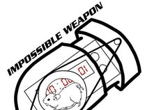 Impossible Weapon