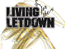 Living For The Letdown