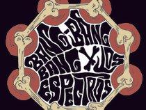 Bang Bang Bang Y Los Espectros