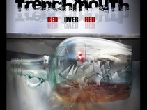 Trenchmouth!
