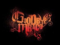 Goodbye Mraco