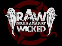 R.A.W. Rebels Against Wicked