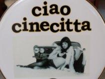 Ciao Cinecitta