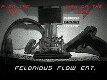 FELONIOUS FLOW