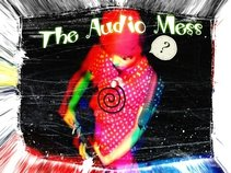The Audio Mess