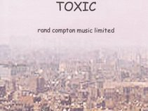 Rand Compton Music Limited - Toxic