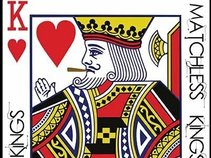 Matchless Kings
