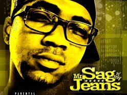 Image for Mr. Sag N My Jeans