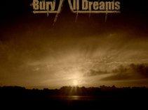 Bury All Dreams