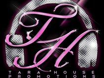 Tara House Promotions