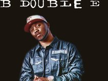 B DOUBLE E aka BILL $ELF aka M.C. Loyd