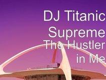 DJ TITANIC SUPREME