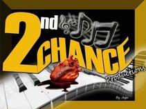 2nd Chance Prod.