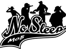 No Sleep Mob