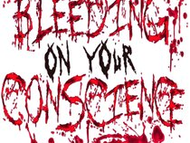 Bleeding On Your Conscience
