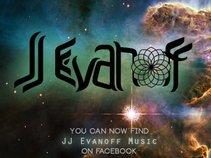 The JJ Evanoff Experience