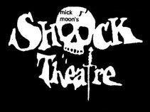 mick moon's SHOCK THEATRE