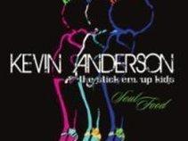 Kevin Anderson & the Stick Em Up Kids