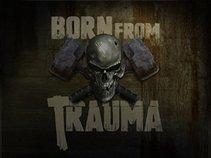 Born From Trauma