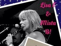 Lisa E and Mista B