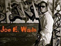 Joe E. Wails