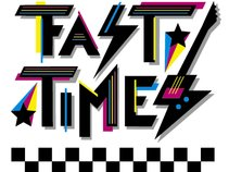 Fast Times
