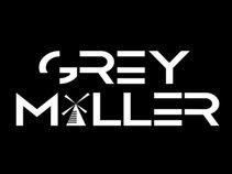 GREY MILLER