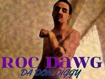 Roc Dawg Da Don Diggy