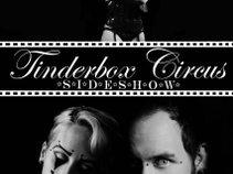 Tinderbox Circus Sideshow