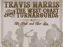Travis Harris & The West Coast Turnarounds