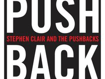 STEPHEN CLAIR AND THE PUSHBACKS