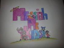 Messiah and Me Kids