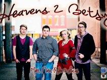 Heavens 2 Betsy