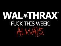 WAL*THRAX