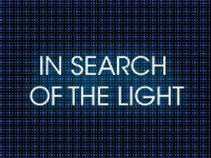In Search Of The Light