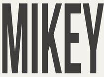 MIKEY MADNE$$