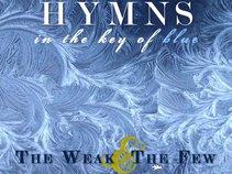 the weak & the few