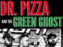 Dr. Pizza and The Green Ghost