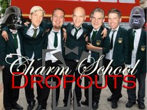 Charm School Dropouts