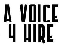 A Voice 4 Hire