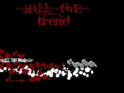 Kill The Trend
