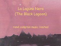 Rand Compton Music Limited - La Laguna Nera