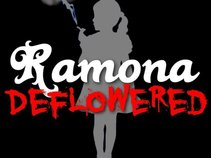 Ramona Deflowered