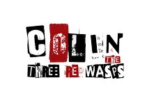 Colin & the Three Red Wasps