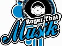 Roger That Musik