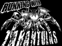 Running With Tarantulas