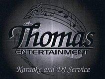 Thomas Entertainment