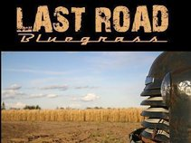 Last Road Bluegrass