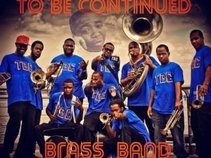 To Be Continued Brass Band
