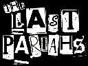 The Last Pariahs